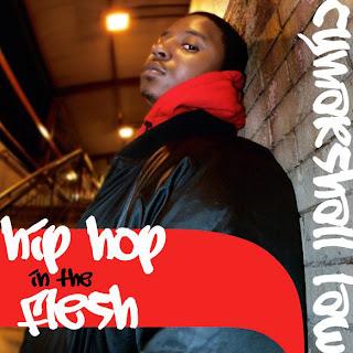 Cymarshall Law – Hip Hop In The Flesh (WEB) (2007) (FLAC + 320 kbps)
