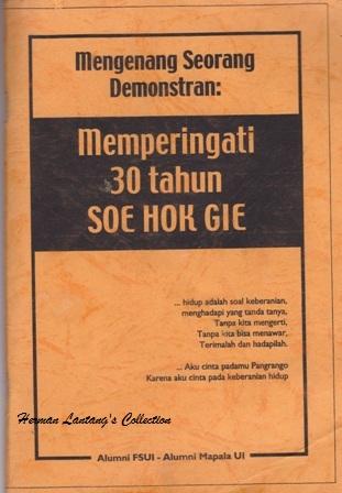 """Kumpulan Tulisan """"Herman Lantang"""": Enam tahun persahabatan dengan Soe"""