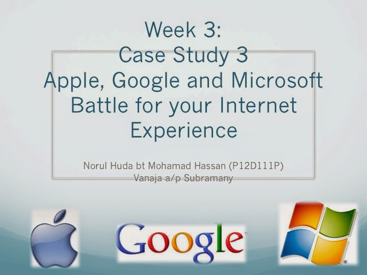 google apple and microsoft battle for Chapter 6: case study: google, apple, and microsoft battle for your internet experience.