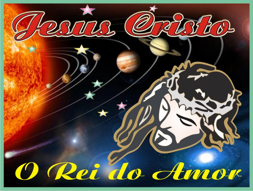 Jesus Rei do Universo Infinito