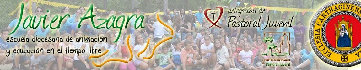 JAVIER AZAGRA. Escuela de tiempo libre de la Diócesis de Cartagena