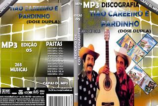Discografia Tiao Carreiro e Pardinho (dose dupla)