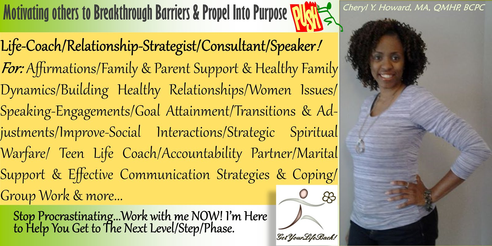 'GET YOUR LIFE BACK INSPIRATIONAL LIFE COACHING' with CHERYL (WORK WITH ME)