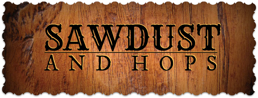 Sawdust and Hops