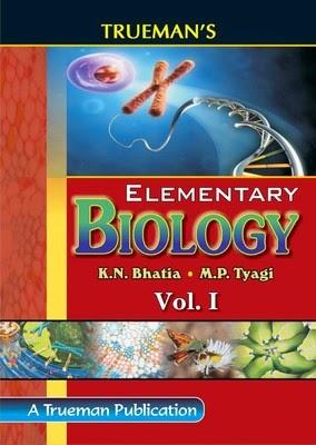 http://dl.flipkart.com/dl/trueman-s-elementary-biology-volume-1-english-2015/p/itmdyvypc9gsh3tp?pid=9788187223597&affid=satishpank