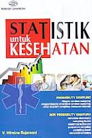 AJIBAYUSTORE  Judul Buku : Statistik untuk Kesehatan Pengarang : V. Wiratna Sujarweni Penerbit : Gava Media