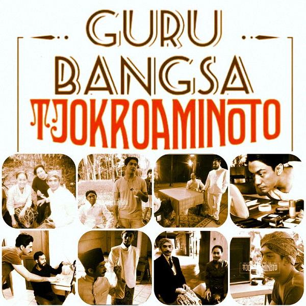 Film Guru Bangsa: Tjokroaminoto 2015 (Bioskop)