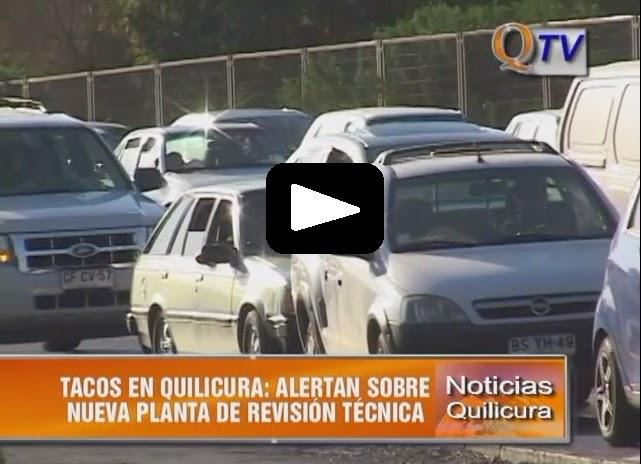 TACOS EN QUILICURA: ALERTAN POR INSTALACION DE NUEVA PLANTA DE REVISION TECNICA