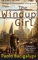 Book cover for The Windup Girl by Paolo Bacigalupi