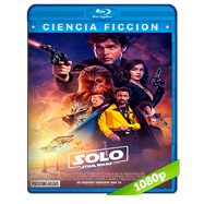 Han Solo: Una historia de Star Wars (2018) BRRip 1080p Audio Dual Latino-Ingles