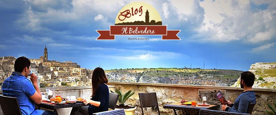 Hotel Il Belvedere: Blog ufficiale - News e Informazioni sui Sassi di Matera.