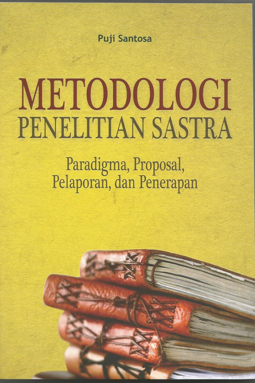 METODOLOGI PENELITIAN SASTRA
