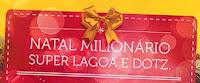 Natal Milionário Super Lagoa e Dotz