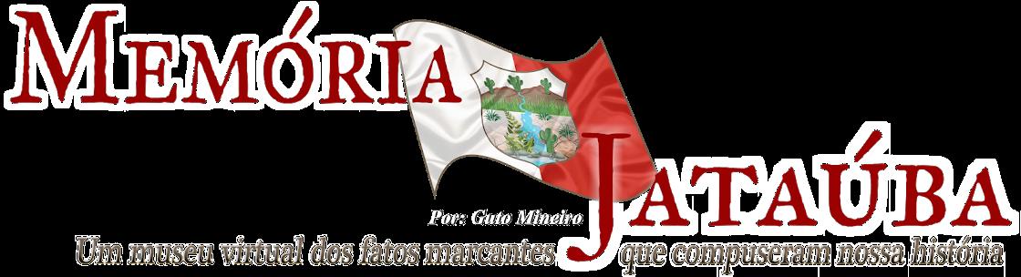 MEMORIAS DE JATAÚBA-PE