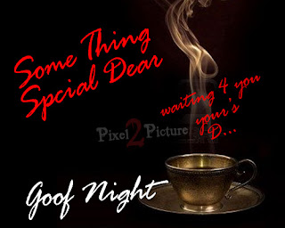 Good Night New Special Greetings,Scraps - Pixel2Picture Blog