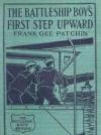 The Battleship Boys' First Step Upward
