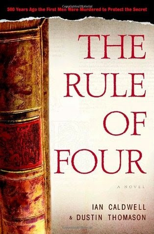 The Rule of Four by Ian Caldwell and Dustin Thomason.