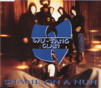 Wu-Tang Clan – Shame On A Nuh (CDS) (1994) (VBR)
