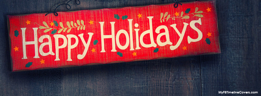 leave me fb covers | happy holidays  wallpapers | happy pics