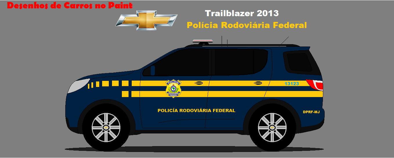 Trailblazer 2013 Da Pol 237 Cia Rodovi 225 Ria Federal Dcp Design