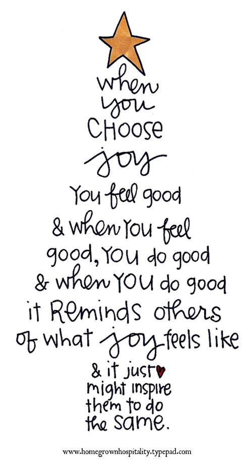 when you choose joy you feel good when you feel good