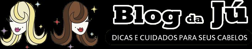 Blog da Jú Queiroz  - Dicas e cuidados para seus cabelos