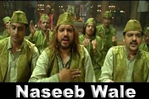 Naseeb Wale Hote Hai