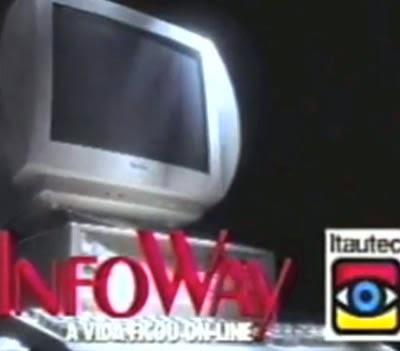 Propaganda do InfoWay da Itautec em 1996: um ano após o início das vendas do Windows 95 da Microsoft.