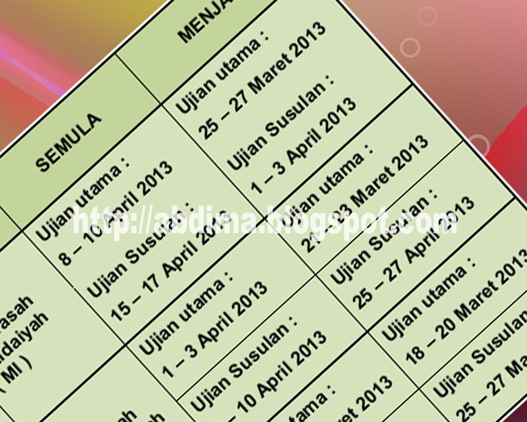 Perubahan Jadwal Uambn Pai Dan Bahasa Arab Tahun 2013