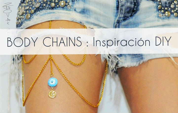 Ideas diy para inspirarte y hacerte tus propios body chains y ser única y diferente