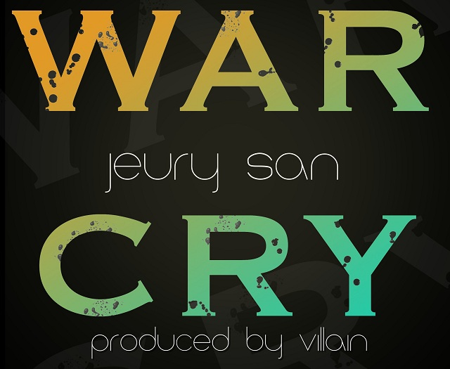 "WarCry Jeury San   ""War Cry"" prod. Villain (MP3 Stream)"