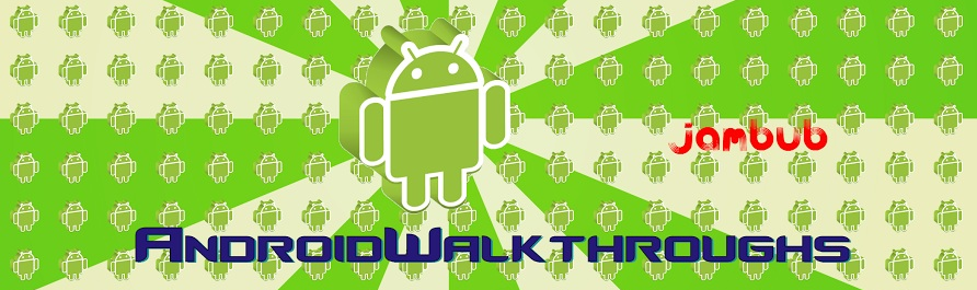 AndroidWalkthroughs.blogspot.co.uk
