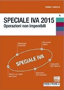 Speciale IVA 2015. Operazioni non imponibili