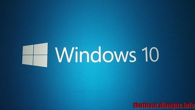 Tổng hợp key active bản quyền Windows 10 chính thức đầy đủ phiên bản