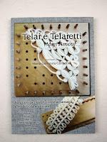 Telai e Telaietti Mon Amour