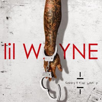 portada oficial de sorry 4 the wait 2 mixtape lil wayne