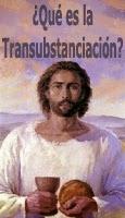 LA EUCARISTÍA (Transustanciación)