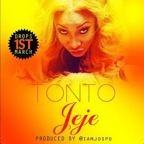 "New Music: Tonto Dike New Single ""JEJE"""