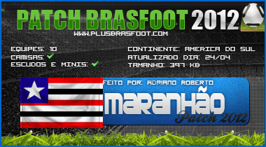 [Patch Brasfoot2012] [Patch Maranhão - BRA 2012!] S
