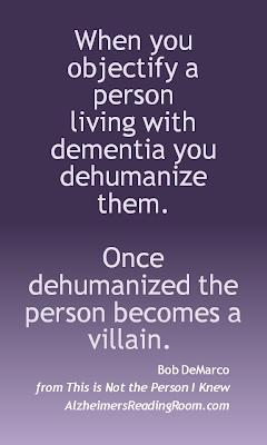 Dehumanizing Dementia Quote