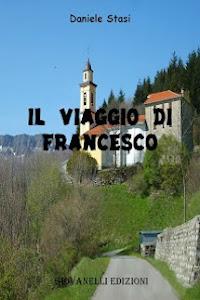 Il viaggio di Francesco, di Daniele Stasi