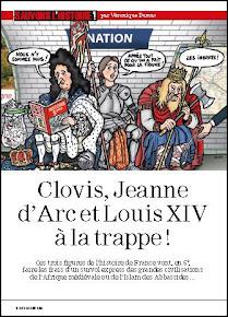 Clovis, Jeanne d Arc et Louis XIV à la trappe !