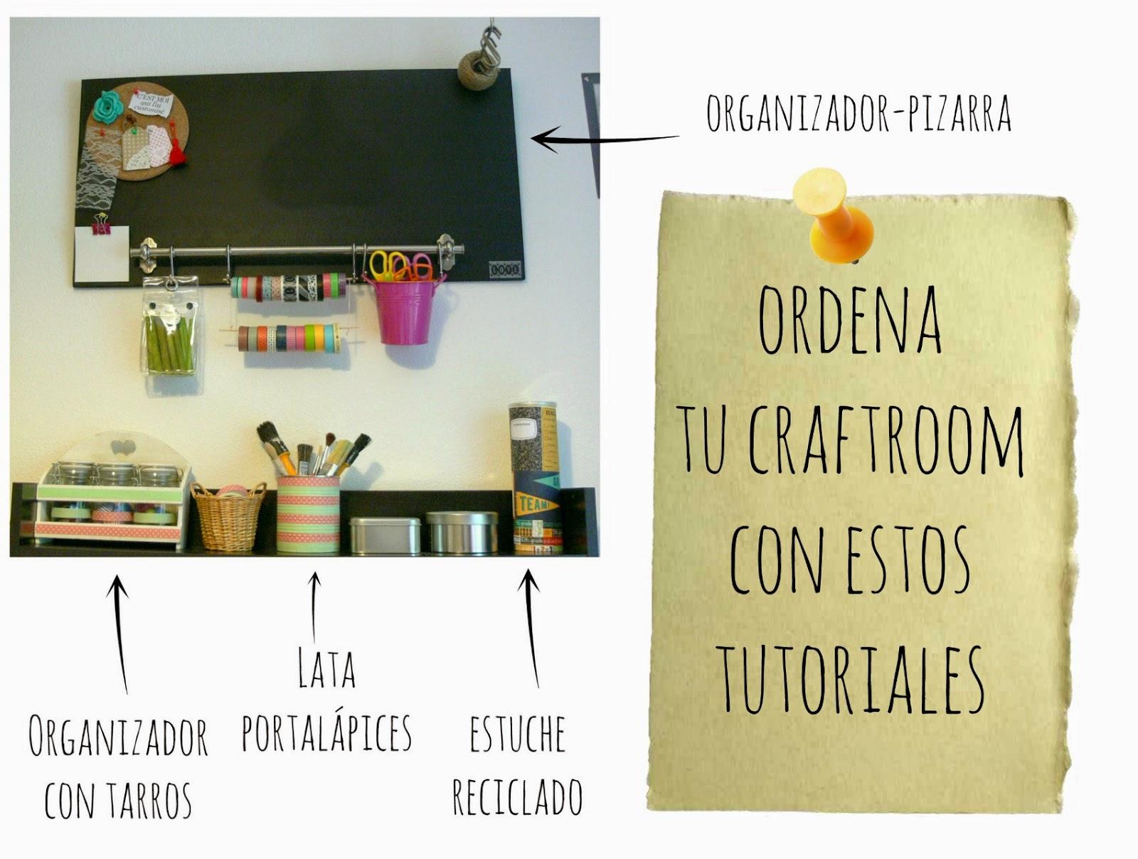tutoriales organizador taller de manualidades y craftroom