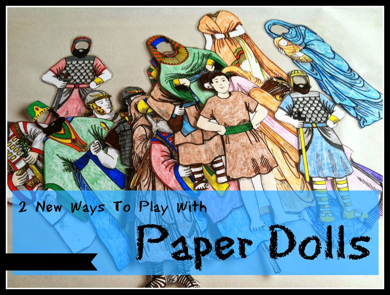 2 New Ways To Play With Paper Dolls