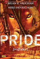 Book cover of Pride of Baghdad by Brian K. Vaughan and Niko Henrichon