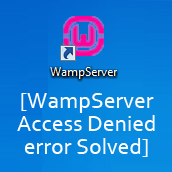 resolved-wampserver-access-denied-error