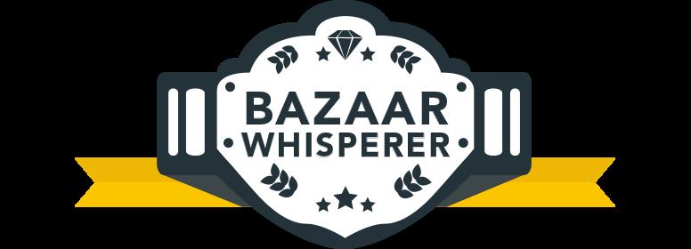 Bazaar Whisperer