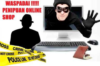 Awas Penipuan Dalam Belanja Online