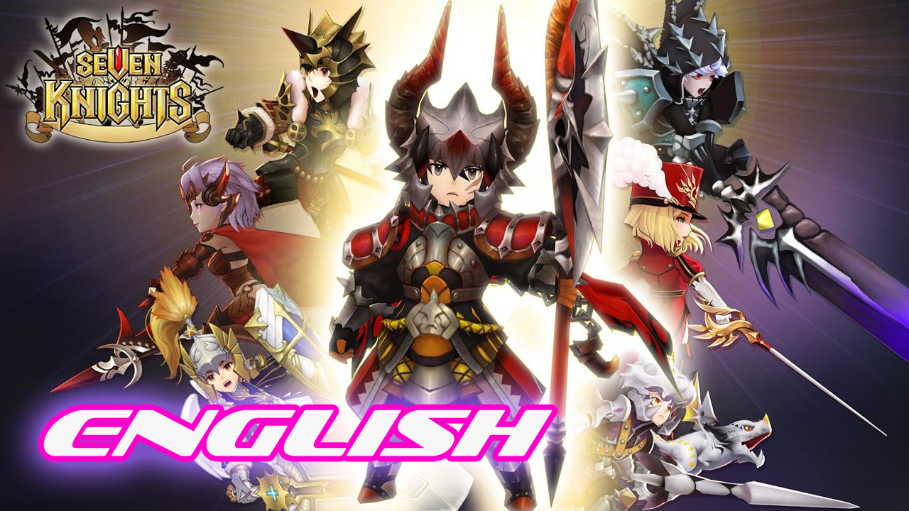 Seven Knights English Gameplay IOS / Android