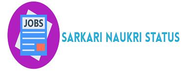 Sarkari Naukri Status | Government Jobs Portal | Sarkari Naukri